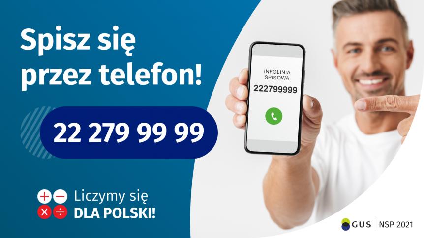 Narodowy Spis Powszechny 2021 - spisz się przez telefon!
